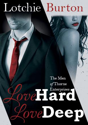 Love Hard, Love Deep - Lotchie Burton